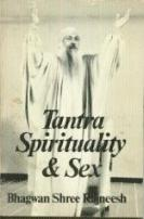 Tantra Spirituality & Sex by Bhagwan Shree Rajneesh